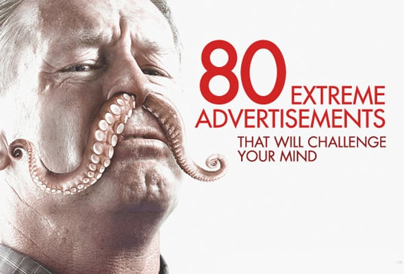 80 Extreme Advertisements That Will Challenge Your Mind