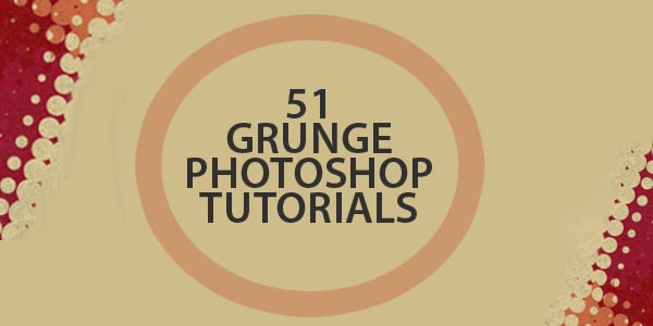 Grunge Photoshop Tutorials – 51 Creative Ideas to Try Today