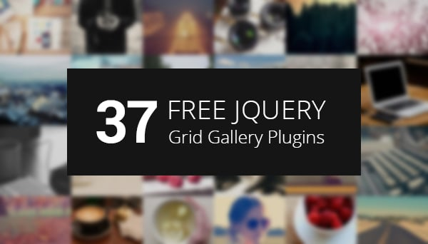 37 Free jQuery Grid Gallery Plugins for Your Designs