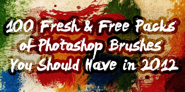 100 Fresh & Free Packs of Photoshop Brushes You Should Have in 2012