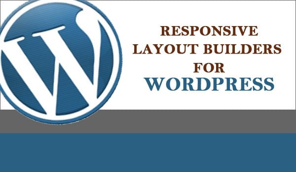 Responsive Layout Builders for WordPress