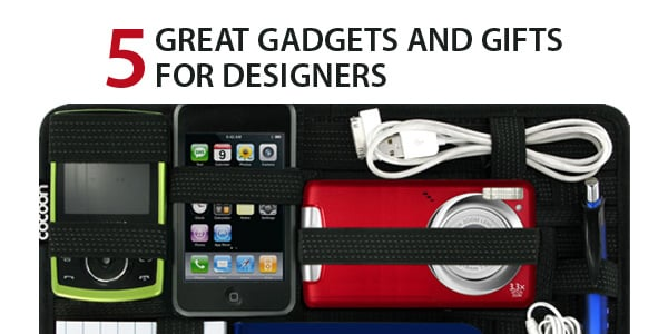 5 Great Gadgets and Gifts for Designers
