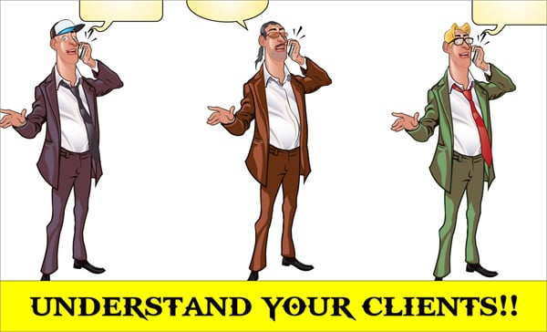 How To Understand Your Clients