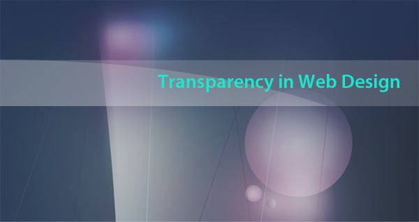 Do Use Transparency in Web Design!