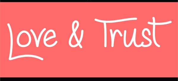Love & Trust Font
