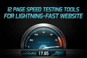 Page Speed Testing Tools
