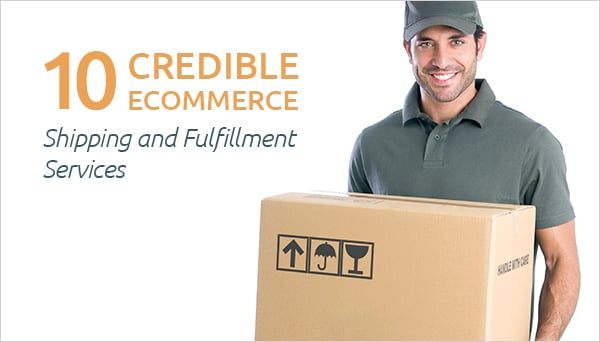 10 Ecommerce and Shipping Fulfillment Services