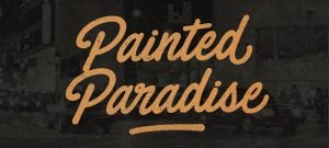 Painted Paradise