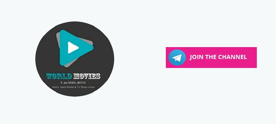 World Movies Telegram movie channel