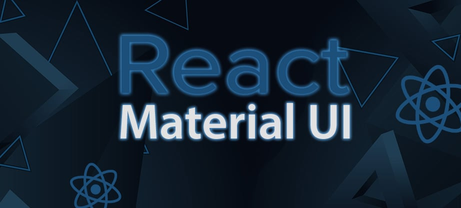 Material UI React - Comprehensive Guide to Material Design