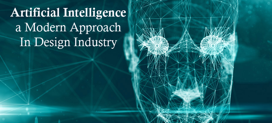Artificial Intelligence a Modern Approach In Design Industry